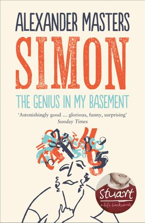 The Genius in my Basement eBook  by Alexander Masters