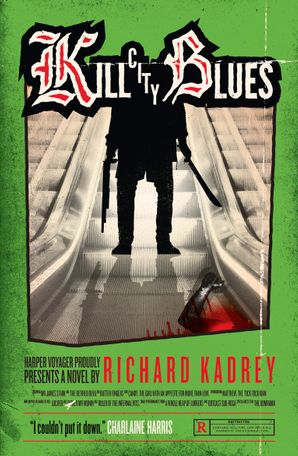 Kill City Blues Paperback  by Richard Kadrey