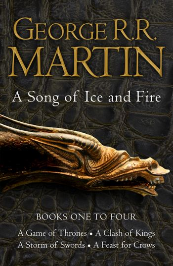 A Game of Thrones: The Story Continues Books 1-4 - George R.R. Martin