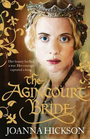 The Agincourt Bride Paperback  by Joanna Hickson