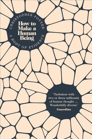 How to Make a Human Being Paperback  by Christopher Potter