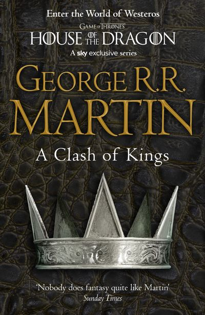 A Clash of Kings (Reissue) - George R.R. Martin