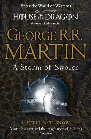 A Storm of Swords: Part 1 Steel and Snow (Reissue) (A Song of Ice and Fire, Book 3) Paperback  by