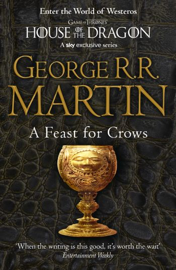 A Feast for Crows (Reissue) - George R.R. Martin