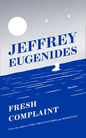 Fresh Complaint Hardcover  by