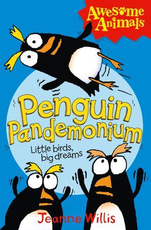 Penguin Pandemonium (Awesome Animals)