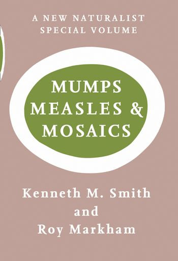 Mumps, Measles and Mosaics