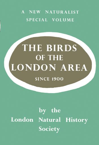 Birds of the London Area Since 1900