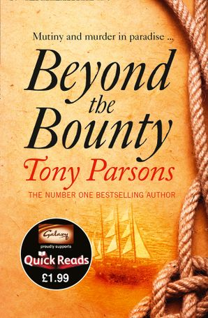 Beyond the Bounty Paperback Quick Reads edition by Tony Parsons