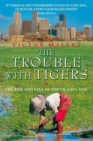 The Trouble With Tigers eBook  by Victor Mallet
