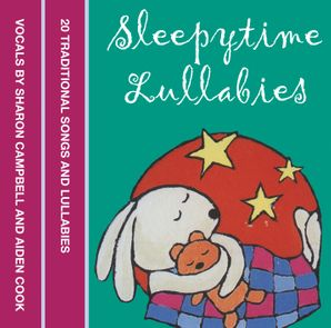 Sleepytime Lullabies Download Audio Unabridged edition by No Author