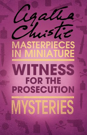 the-witness-for-the-prosecution-an-agatha-christie-short-story