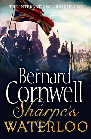 Sharpe's Waterloo Paperback  by Bernard Cornwell