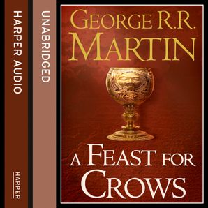 A Feast for Crows (Part Two) Download Audio Unabridged edition by George R. R. Martin