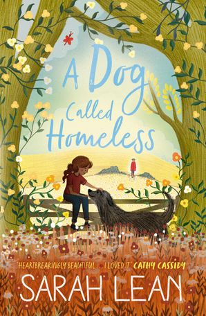 A Dog Called Homeless Paperback  by Sarah Lean