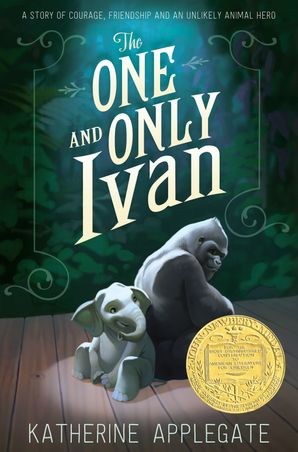 The One and Only Ivan Paperback  by Katherine Applegate