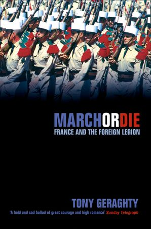 March Or Die (Text Only) eBook  by Tony Geraghty
