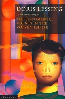 The Sentimental Agents in the Volyen Empire (Canopus in Argos: Archives Series, Book 5)