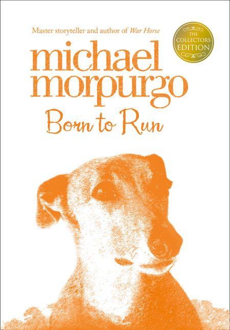 Born to Run (Collector's Edition) - Michael Morpurgo