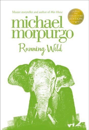 Running Wild (Collector's Edition) - Michael Morpurgo