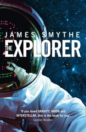 The Explorer Paperback  by James Smythe