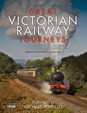 Great Victorian Railway Journeys Hardcover  by