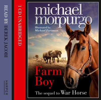 Farm Boy - Michael Morpurgo, Read by Derek Jacobi and Michael Morpurgo