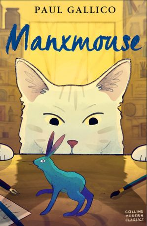 Manxmouse (Collins Modern Classics) Paperback  by Paul Gallico
