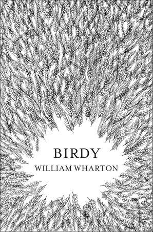 Birdy Paperback  by William Wharton