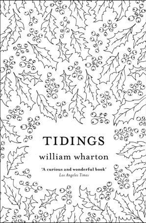 Tidings Paperback  by William Wharton