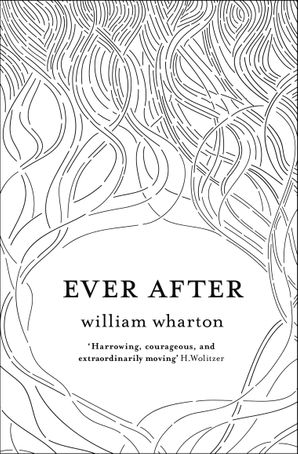 Ever After Paperback  by William Wharton
