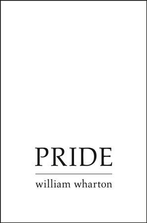 Pride eBook  by William Wharton