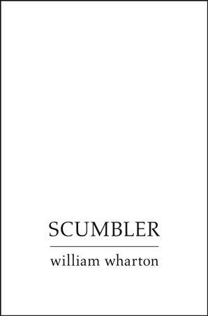 Scumbler eBook  by William Wharton