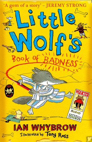 Little Wolf's Book of Badness Paperback  by Ian Whybrow