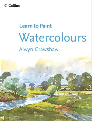 Watercolours (Learn to Paint) Paperback  by Alwyn Crawshaw