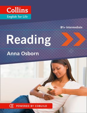 Reading : B1+ (Collins English for Life: Skills) Paperback First edition by Anna Osborn