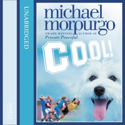 Cool! - Michael Morpurgo, Read by Holly-Marie Michael