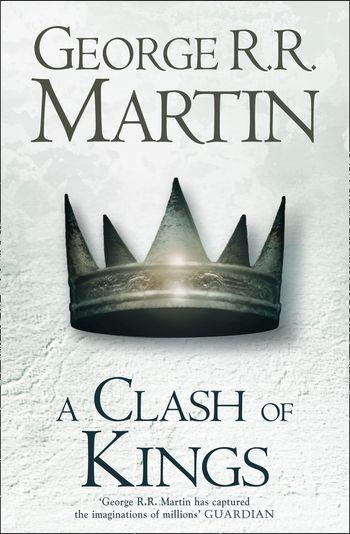 A Clash of Kings (Hardback reissue) - George R.R. Martin