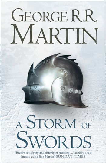 A Storm of Swords (Hardback reissue) - George R.R. Martin