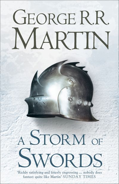 A Storm of Swords (Hardback reissue) - George R.R. Martin