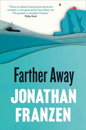 Farther Away Paperback  by Jonathan Franzen