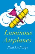 Luminous Airplanes