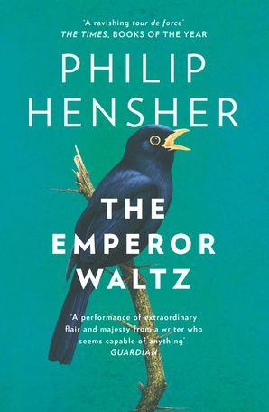 The Emperor Waltz eBook  by Philip Hensher
