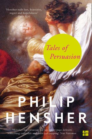 Tales of Persuasion Paperback  by Philip Hensher
