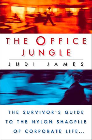 The Office Jungle eBook  by Judi James