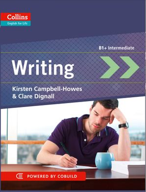 Writing: B1+ (Collins English for Life: Skills) Paperback First edition by Kirsten Campbell-Howes