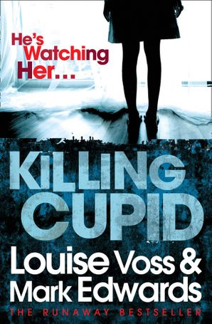 Killing Cupid Paperback  by Mark Edwards