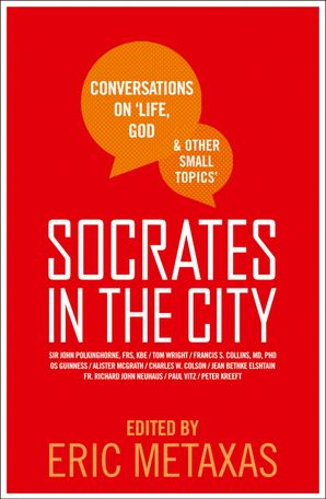 socrates-in-the-city-conversations-on-life-god-and-other-small-topics