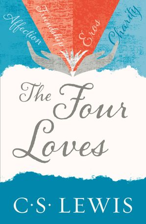 The Four Loves Paperback  by Clive Staples Lewis