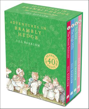 Adventures in Brambly Hedge Hardcover  by Jill Barklem